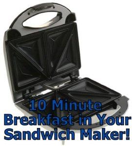 Breakfast in Your Sandwich Maker
