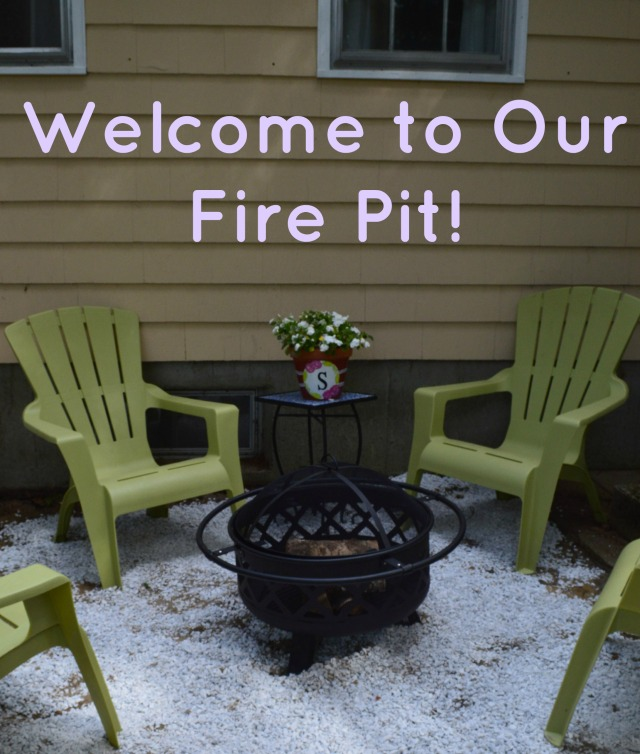Welcome To Our Fire Pit!