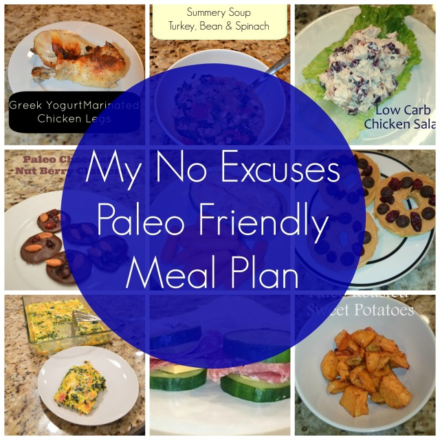 My No Excuses Paleo Friendly Meal Plan